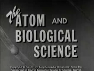 The Atom and Biological Science